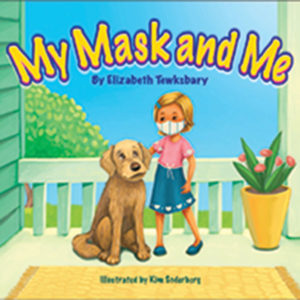 "cover of ""My Mask and Me"" book by Elizabeth Tewksbary"