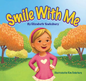 "cover of children's book ""Smile with Me"" by Elizabeth Tewksbary"