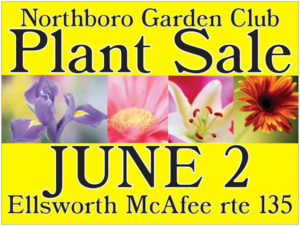 Northborough Garden Club Plant sale sign for June 2 Photos/submitted