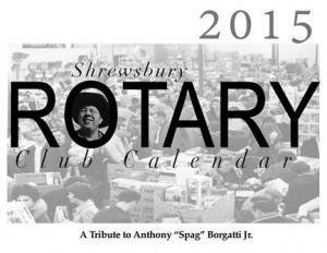 The 2015 Shrewsbury Rotary Club Calendar dedicated to Spag's. (Photo/submitted)