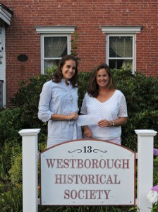 Westborough Historical Society president Cary Mulrain (right) and Joanna Aramini. (Photo/submitted)